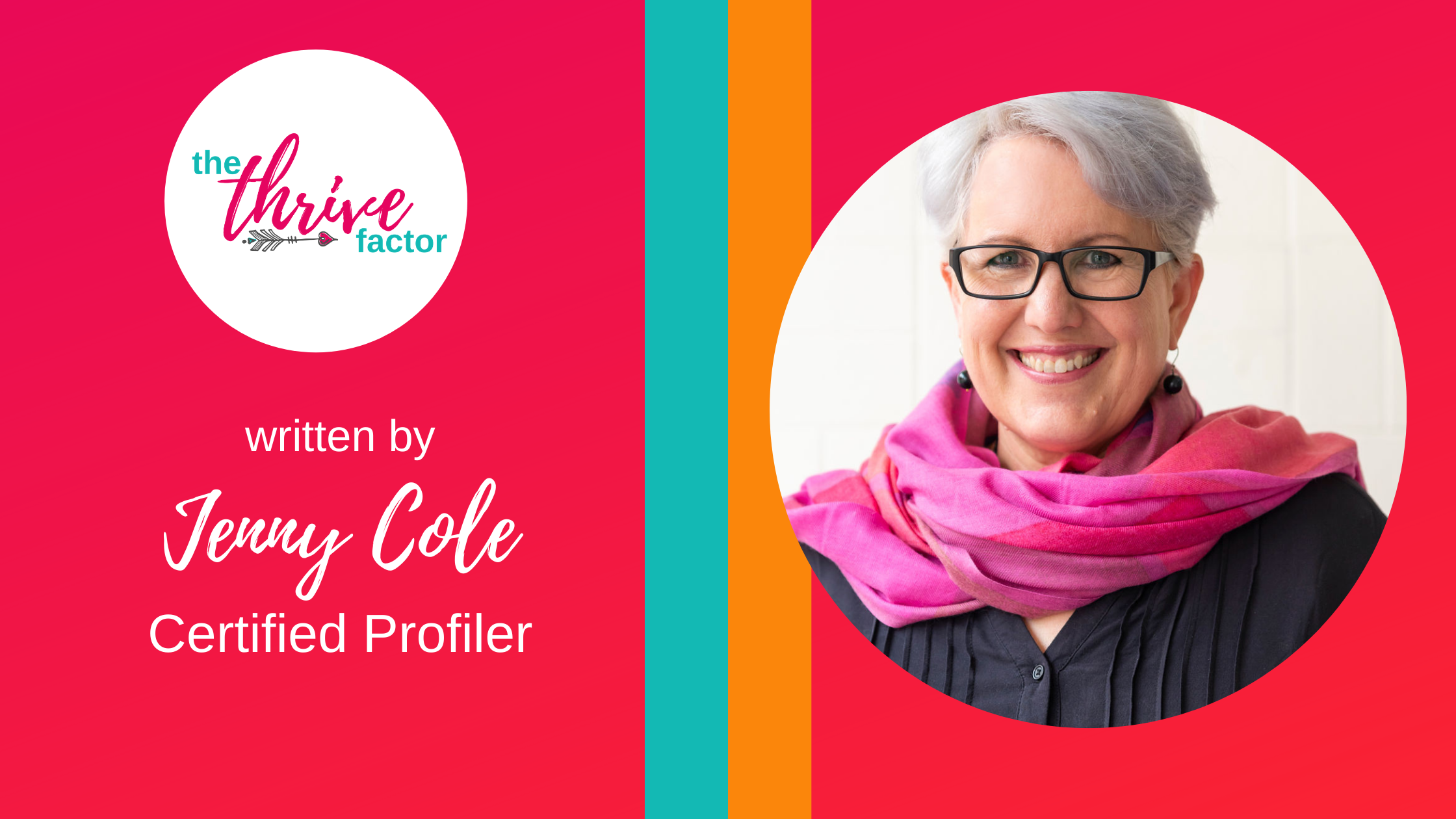 Jenny Cole Thrive Factor Profiler | Archetypes for women in business